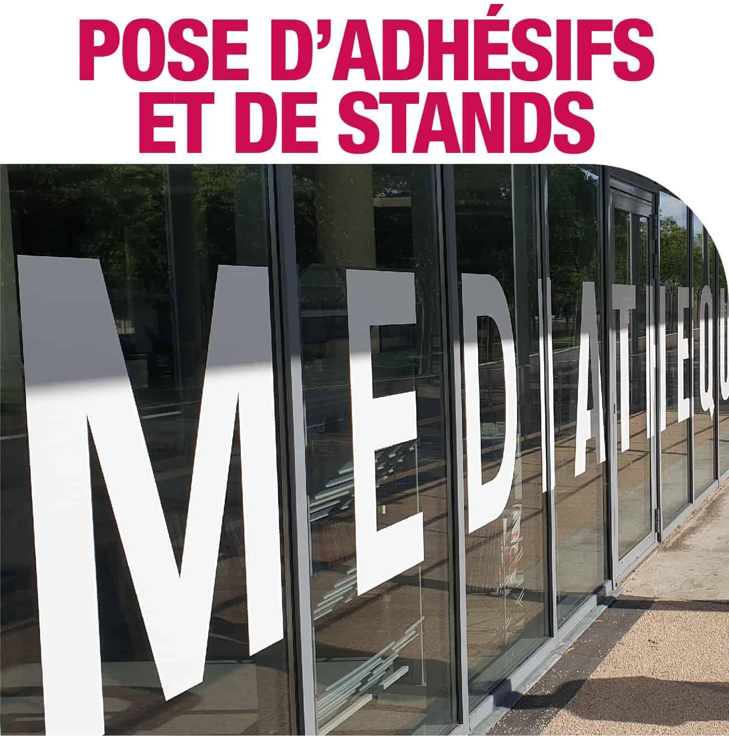 POSE D ADHESIFS ET DE STAND